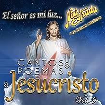Cantos y Poemas a Jesucristo (Vol. 9)