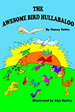The Awesome Bird Hullabaloo (Silly Little Picture Books Book 4)