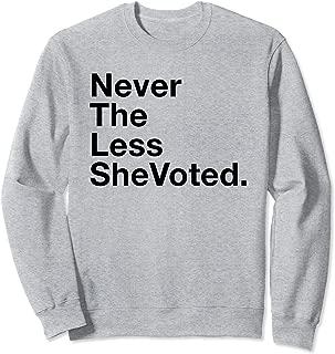 Vote 2020 Nevertheless She Voted Feminist Election Day Gift Sweatshirt