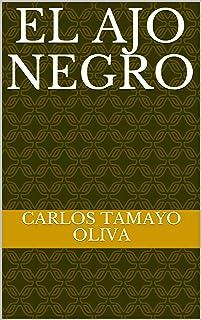 El Ajo Negro (Salud) (Spanish Edition)