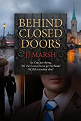 Behind Closed Doors: A Compelling British Crime Novel (The Beatrice Stubbs Series Book 1) Kindle Edition