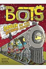 Danger on the Botsburg Express Kindle Edition