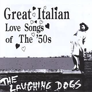 Great Italian Love Songs of the 50s