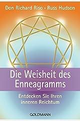 Die Weisheit des Enneagramms: Entdecken Sie Ihren inneren Reichtum (German Edition) Kindle Edition