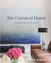 The Curated Home: A Fresh Take on Tradition