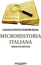 Microhistoria italiana. Modo de empleo