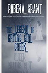 The Legend of Crying Girl Creek Kindle Edition