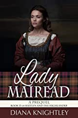 Lady Mairead: A Prequel (Kaitlyn and the Highlander Book 13) Kindle Edition