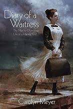 Diary of a Waitress: The Not-So-Glamorous Life of a Harvey Girl