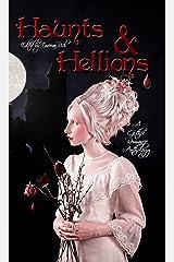 Haunts and Hellions: A Gothic Romance Anthology Kindle Edition