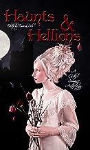 Haunts and Hellions: A Gothic Romance Anthology