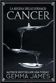 Cancer (La Regina dello Zodiaco Vol. 4) (Italian Edition)