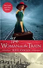 The Woman on the Train (The Love and War Series Book 3)
