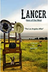 Lancer; Hero of the West: The Los Angeles Affair Kindle Edition