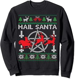Hail Santa Funny Satanic Pentagram Satanist Ugly Christmas Sweatshirt