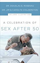 A Celebration of Sex After 50