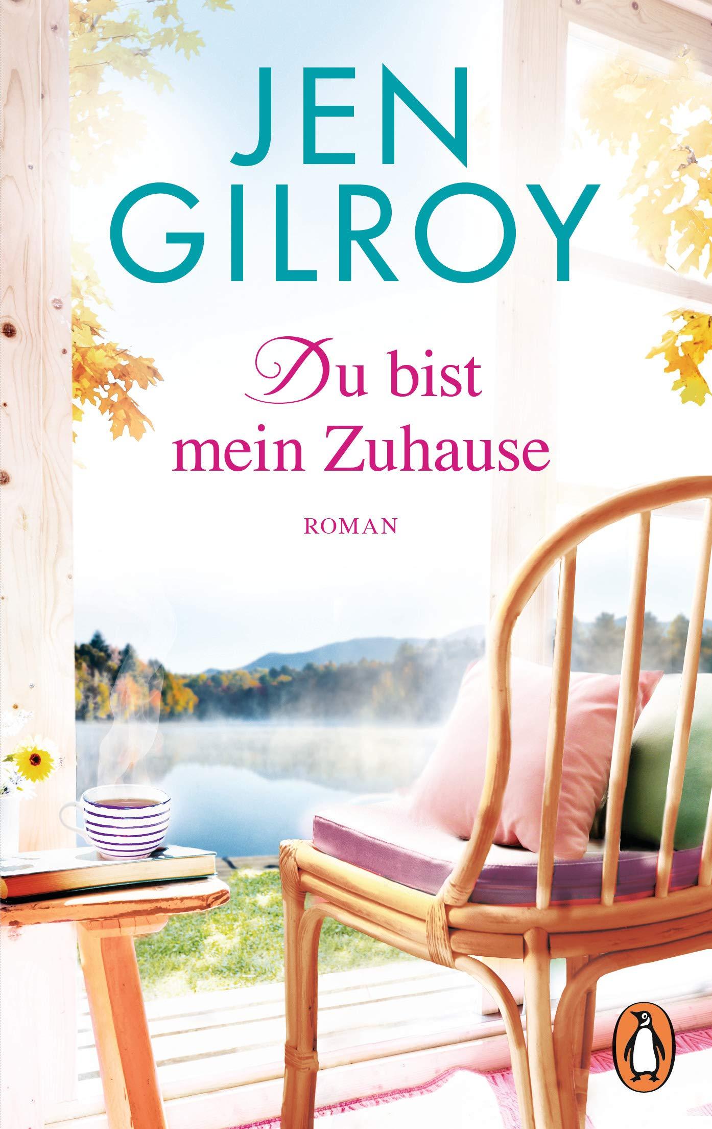 Du bist mein Zuhause: Roman (Die Firefly-Lake-Serie 3) (German Edition)