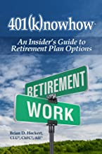 401knowhow: An Insiders Guide to Retirement Plan options