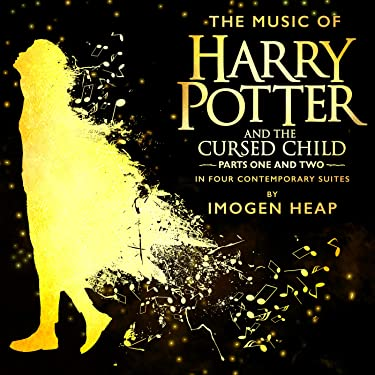 The Music of Harry Potter and the Cursed Child - In Four Contemporary Suites