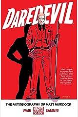 Daredevil Vol. 4: The Autobiography of Matt Murdock (Daredevil (2014-2015)) Kindle Edition