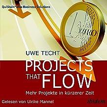 Projects that Flow (German edition): Mehr Projekte in kürzerer Zeit