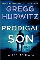 Prodigal Son: An Orphan X Novel Kindle Edition