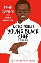 Notes from a Young Black Chef (Adapted for Young Adults) (English Edition)