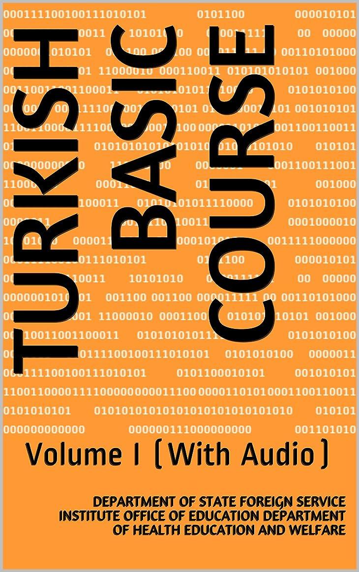 三角該当する不確実Turkish Basic Course: Volume I (With Audio) (Language Book 0) (English Edition)