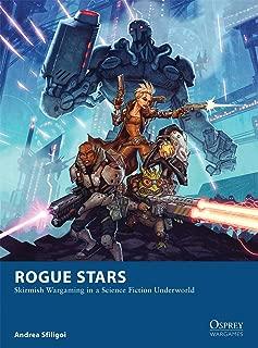 Rogue Stars: Skirmish Wargaming in a Science Fiction Underworld (Osprey Wargames)