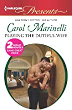 Playing the Dutiful Wife: An Anthology