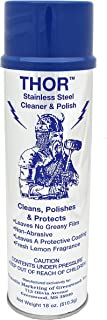 18 Oz. Thor Stainless Steel Cleaner & Polish (1 Can): Clean and Polish Stainless Steel Appliances Including Brass, Copper, Aluminum, Formica and Porcelain Surfaces