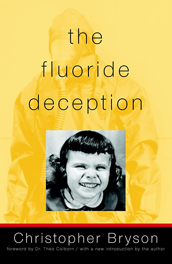 泳ぐ敵対的モートThe Fluoride Deception (English Edition)