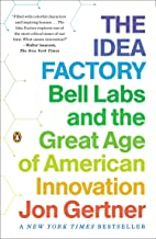 The Idea Factory: Bell Labs and the Great Age of American Innovation PDF