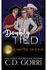 Doubly Tied (Twice Mated Tales Book 3) Kindle Edition