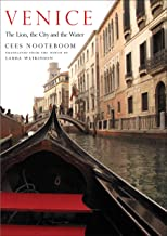 Venice: The Lion, the City and the Water (The Margellos World Republic of Letters)
