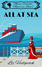 All At Sea (Maisie Frobisher Mysteries Book 1) (English Edition)