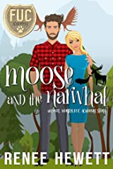 Moose and the Narwhal (FUC Academy) Kindle Edition