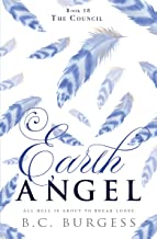 The Council (Earth Angel Book 18)