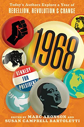 1968: Today's Authors Explore a Year of Rebellion, Revolution, and Change (English Edition)
