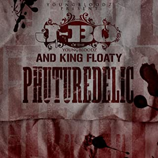 YoungBloodZ presents J-Bo & King Floaty Phuturedelic Vol. 1 [Explicit]