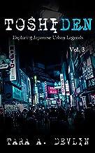 Toshiden: Exploring Japanese Urban Legends: Volume Three