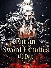 Futian Sword Fanatics: Volume 14
