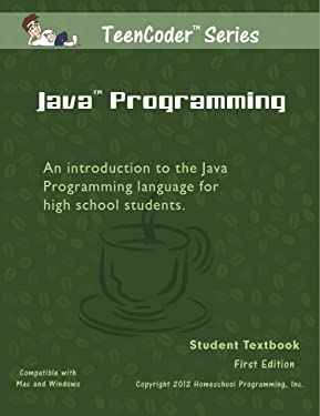TeenCoder: Java Programming (TeenCoder Java Series, Volume 1)