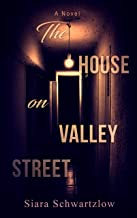 The House on Valley Street