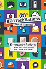 Emergency Rations: #EdTechRations Kindle Edition