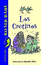 Los Cretinos (Spanish Edition)