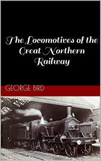 The Locomotives of the Great Northern Railway