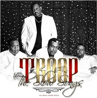 Best troop the slow songs Reviews
