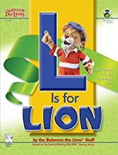 L is for Lion: And Other Playful Alphabet Fun (Between the Lions Series)