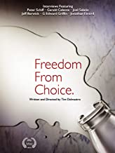freedom from choice film